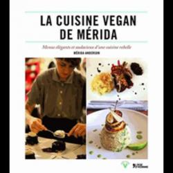 La cuisine vegan de merida