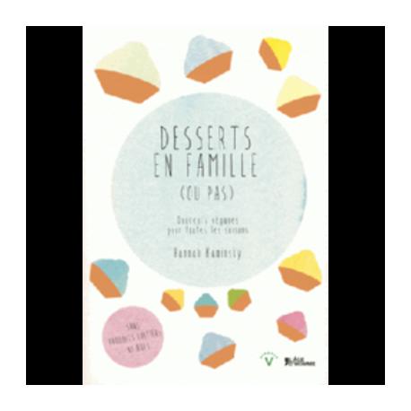Desserts en famille (ou pas)