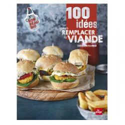 100 idées pour remplacer la viande