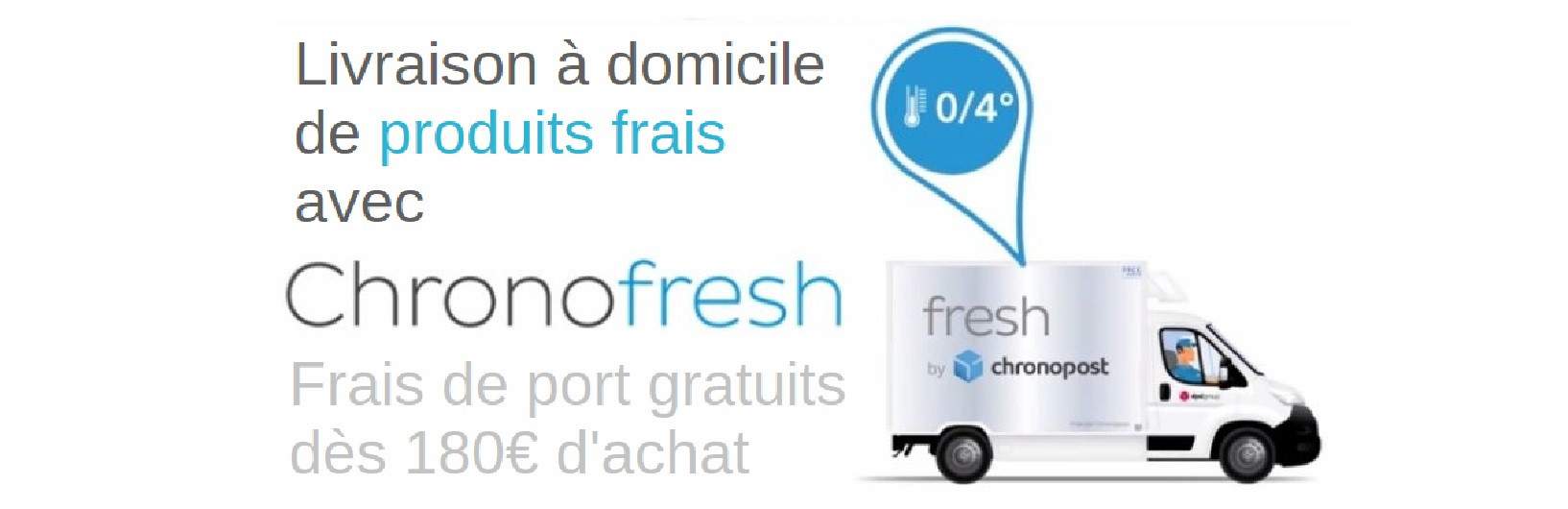Chronofresh uniquement
